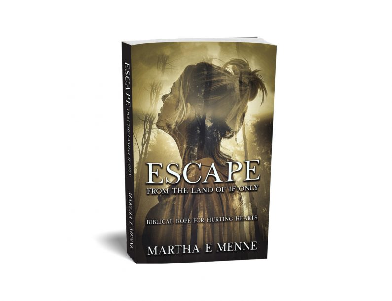 Escape From the Land of If Only is available as an eBook, paperback book, and as a Hardback book. The cover image portrays a woman who is looking with hope up towards a source of light.